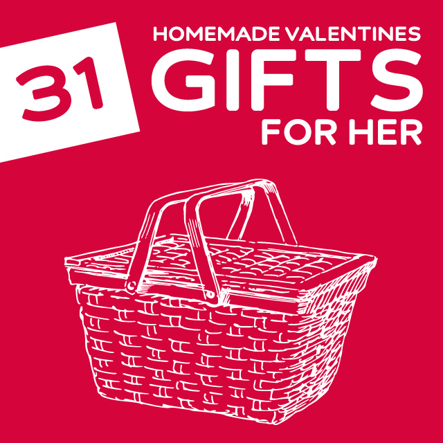 31 Homemade Valentine S Day Gifts For Her Dodo Burd